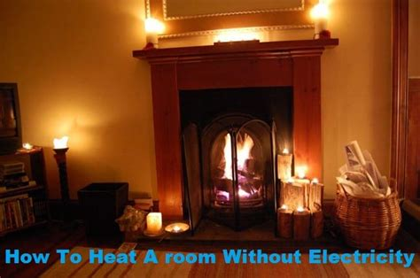 How To Heat A room Without Electricity | Bestultrareviews